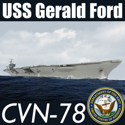 US Navy CVN-78 USS Gerald F Aircraft Carrier MAX 3DS 3D Models