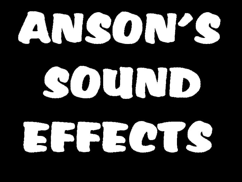 Anson's Sound Effects.PNG